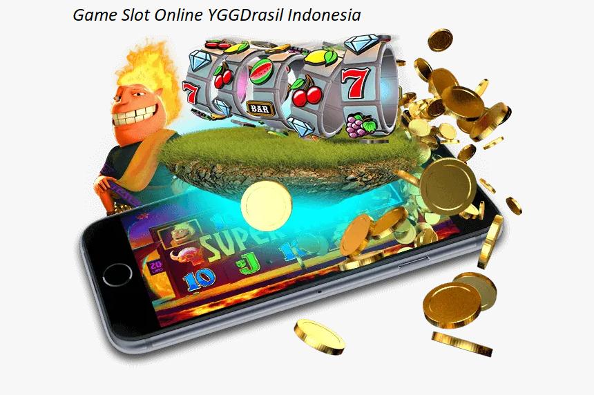 Game Slot Online YGGDrasil Indonesia